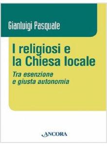 Copertina di 'I religiosi e la Chiesa locale'