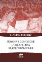 Persona e comunione - Claudio Bertero