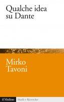 Qualche idea su Dante - Mirko Tavoni