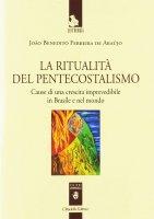 Pentecostalismo e ritualità - João B. Ferreira de Araújo