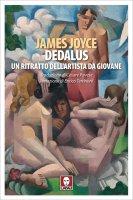 Dedalus. Un ritratto dell'artista da giovane - James Joyce