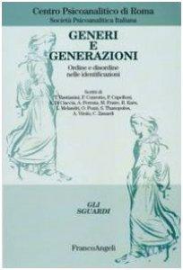 Copertina di 'Generi e generazioni. Ordine e disordine nelle identificazioni'
