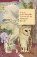 Storia della filosofia raccontata da Fernando Savater - Savater Fernando