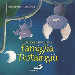 Copertina di 'Le strambe storie della famiglia Testaingiù'