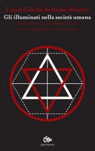 Copertina di 'Gli illuminati nella società umana'