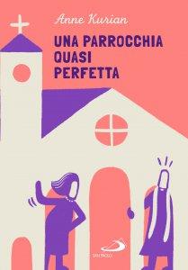 Copertina di 'Una parrocchia quasi perfetta'