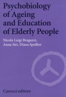 Psychobiology of ageing and education of elderly people
