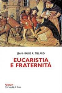Copertina di 'Eucaristia e fraternità'