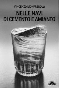 Copertina di 'Nelle navi di cemento e amianto'