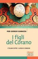 I figli del Corano - Pier Giorgio Gianazza