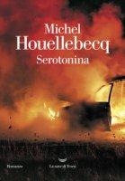Serotonina - Houellebecq Michel