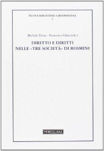 Copertina di 'Diritto e diritti nelle «tre società» di Rosmini'