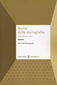 Copertina di 'Storia della storiografia. Dall'antichità a oggi'