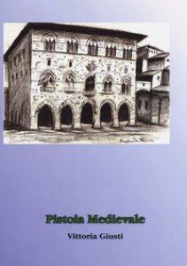 Copertina di 'Pistoia medievale'