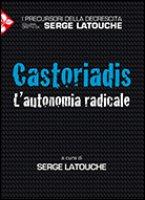 Castoriadis - Latouche Serge