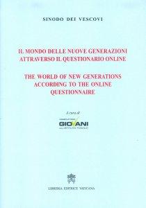 Copertina di 'Il mondo delle nuove generazioni attraverso il questionario online'