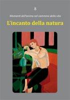 L' incanto della natura - Dario Rezza