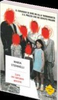 Loro mi cercano ancora - Maria Stefanelli