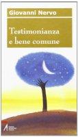 Testimonianza e bene comune - Giovanni Nervo