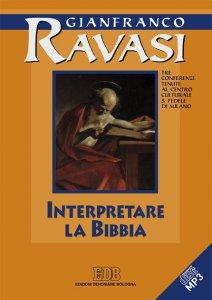 Copertina di 'Interpretare la Bibbia. Tre conferenze tenute al Centro culturale S. Fedele di Milano'