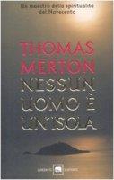 Nessun uomo è un'isola - Merton Thomas