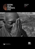 Festival della fotografia etica 2021. Ediz. italiana e inglese