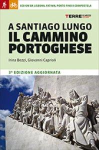 Copertina di 'A Santiago lungo il cammino portoghese'