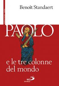 Copertina di 'Paolo e le tre colonne del mondo'