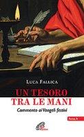 Un tesoro tra le mani - Luca Fallica