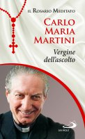 Vergine dell'ascolto - Carlo Maria Martini