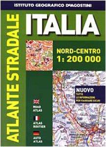 Copertina di 'Atlante stradale Italia. Nord-centro 1:200.000'