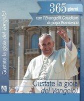 Gustate la gioia del Vangelo! - Papa Francesco