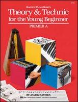 Teoria e tecnica per il piccolo principiante. Preparatorio A - Bastien James