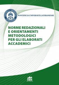 Copertina di 'Norme redazionali e orientamenti metodologici per gli elaborati accademici'