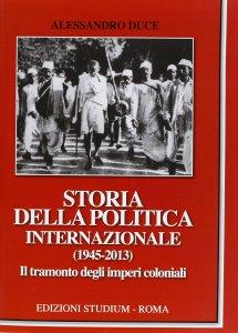 Copertina di 'Storia della politica internazionale (1945-2013)'