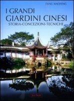 I grandi giardini cinesi - Fang Xiaofeng