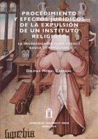 Procedimiento y efectos jurídicos de la expulsión de un instituto religioso - Delfina Moral Carvajal