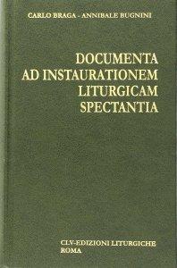 Copertina di 'Documenta ad instaurationem liturgicam spectantia (1903-1963)'