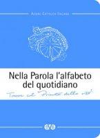 Nella Parola l'alfabeto del quotidiano - Azione Cattolica Italiana