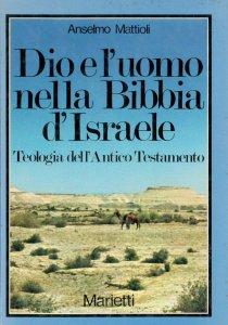 Copertina di 'Dio e l'uomo nella Bibbia d'Israele'