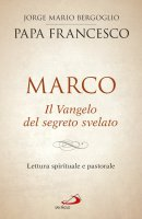 Marco. Il Vangelo del segreto svelato