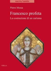 Copertina di 'Francesco profeta'