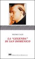 La legenda di san Domenico - Calò Pietro