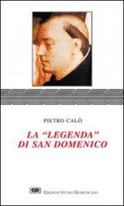 Copertina di 'La legenda di san Domenico'