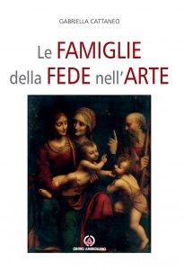Copertina di 'Le famiglie della fede nell'arte'
