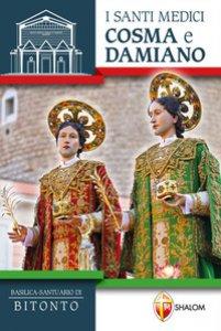 Copertina di 'I santi medici Cosma e Damiano'