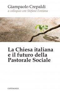 Copertina di 'La chiesa italiana e il futuro della pastorale sociale'
