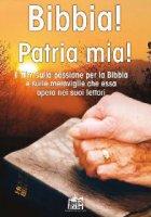 Bibbia! Patria mia - Aa. Vv.