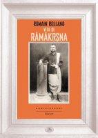 Vita di Ramakrsna. - Romain Rolland