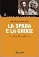 La spada e la croce - Del Genio M. Rosaria